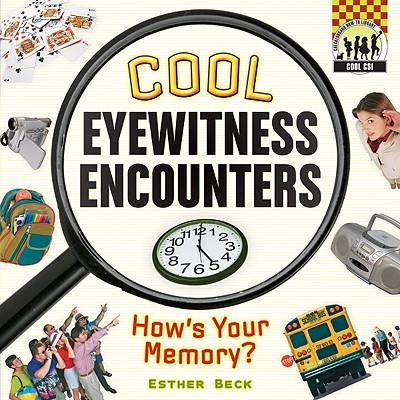 Cool Eyewitness Encounters By Beck, Esther
